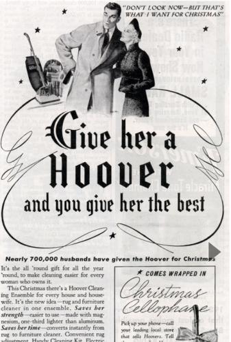 И още: Подари й прахосмукачка и ще й дадеш най-доброто.